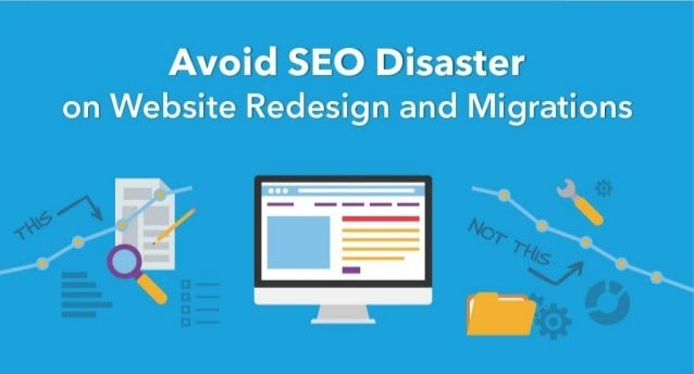 How to Avoid SEO Disaster During a Website Redesign and Migration